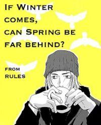 Rules Dj - If Winter Comes, Can Spring Be Far Behind?