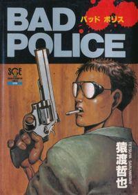 Bad Police